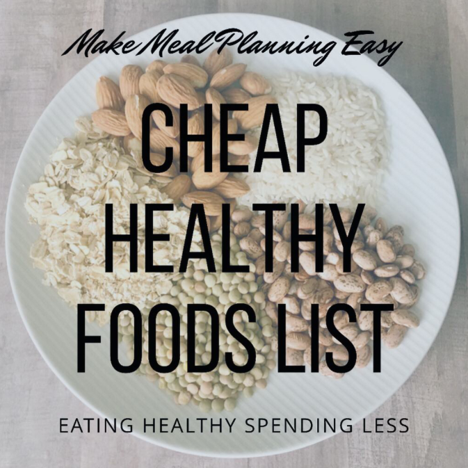 cheap healthy foods list helps grocery budget