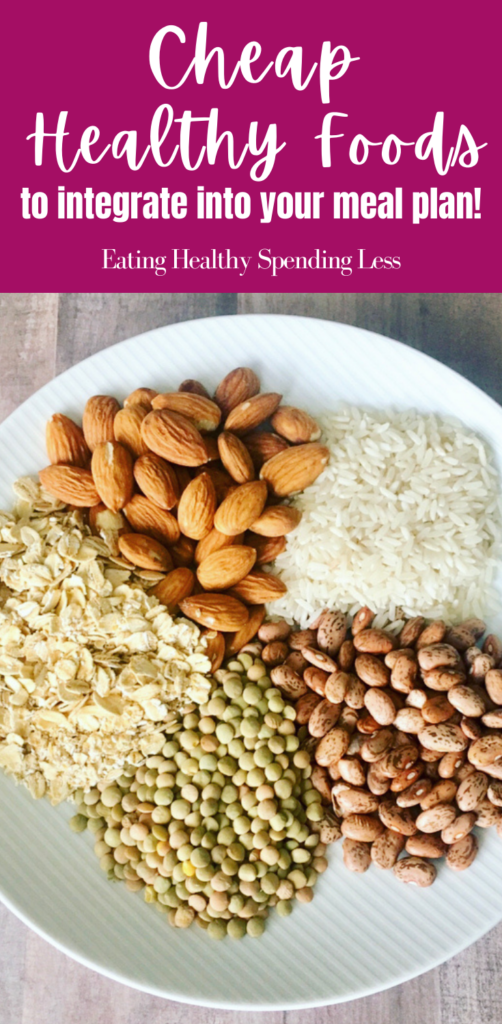 cheap healthy foods like grains and protein
