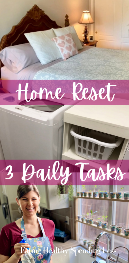 home reset organize your home with these 3 daily tasks